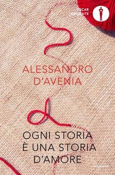 Ogni storia è una storia d'amore - Alessandro D'Avenia