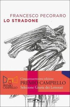 Lo stradone - Francesco Pecoraro