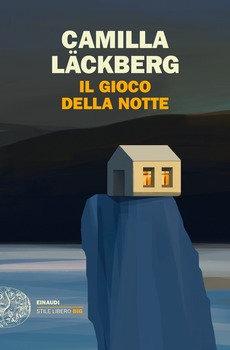 Il gioco della notte - Camilla Lackberg