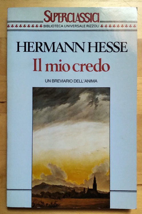 Il mio credo - Hermann Hesse