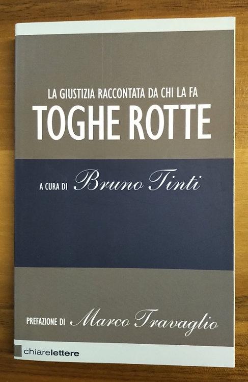 Toghe rotte - Bruno Tinti