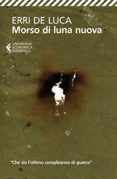 Morso di luna nuova - Erri De Luca