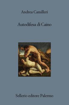 Autodifesa di Caino - Andrea Camilleri