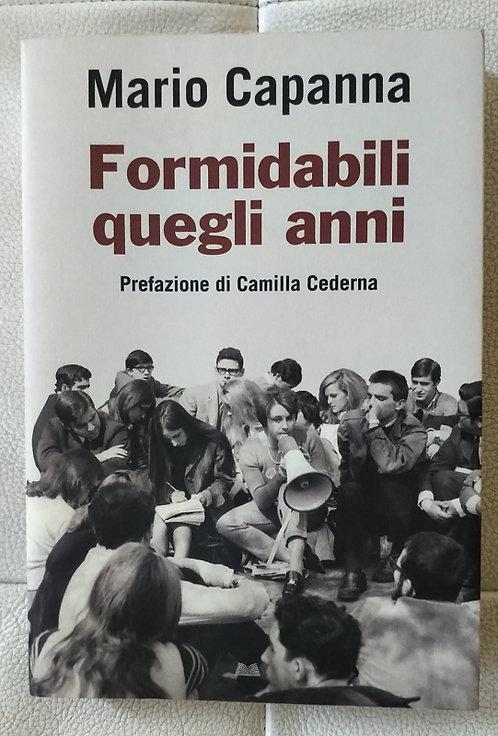 Formidabili quegli anni - Mario Capanna