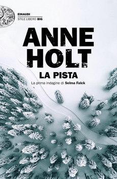 La pista - Anne Holt