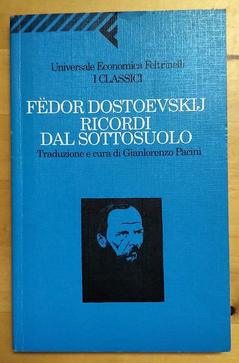 Ricordi dal sottosuolo - Fedor Dostoevskij