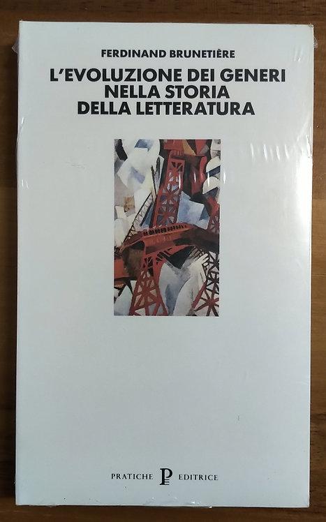 L'evoluzione dei generi nella storia della letteratura - Ferdinand Brunetiere