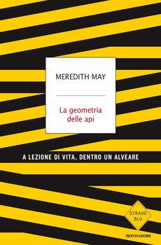 La geometria delle api - Meredith May