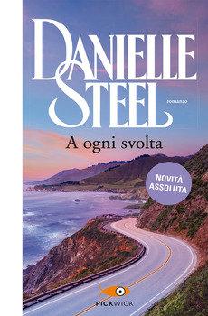 A ogni svolta - Danielle Steel