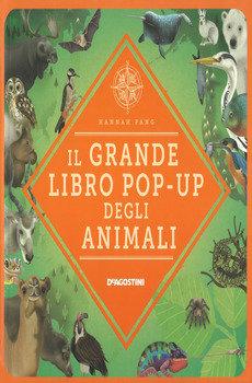 Il grande libro pop up degli animali - Hannah Pang
