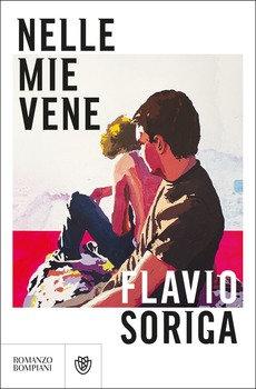 Nelle mie vene - Flavio Soriga