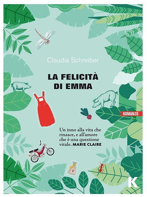 La felicità di Emma - Claudia Schreiber
