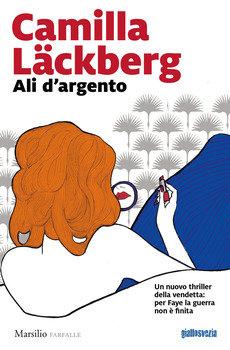 Ali d'argento - Camilla Lackberg