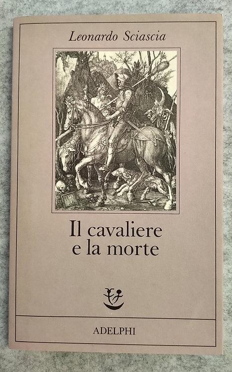 Il cavaliere e la morte - Leonardo Sciascia