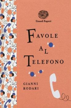 Favole al telefono - Gianni Rodari