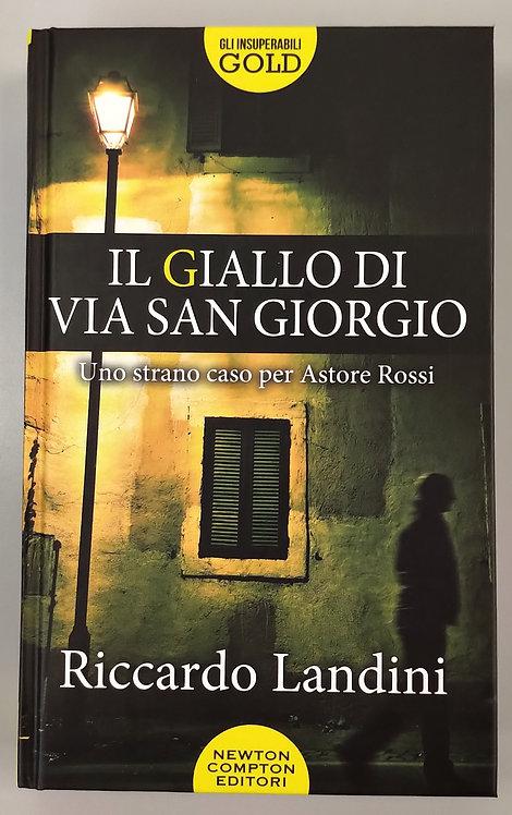 Il giallo di via San Giorgio - Riccardo Landini