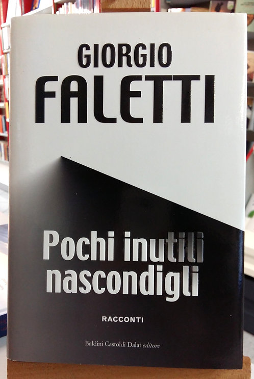 Pochi inutili nascondigli - Giorgio Faletti