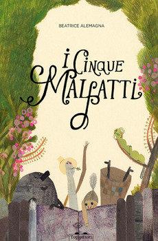 I cinque malfatti - Beatrice Alemagna
