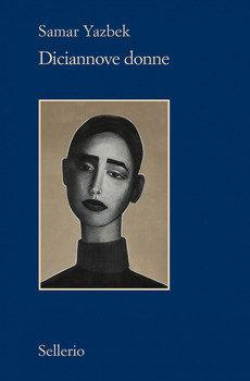 Diciannove donne - Samar Yazbek