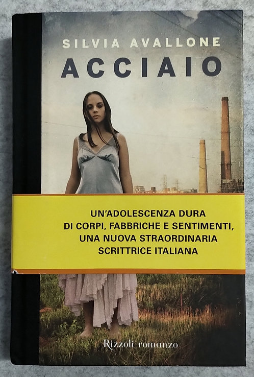 Acciaio - Silvia Avallone
