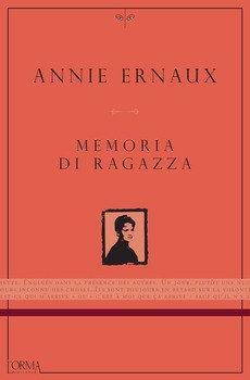 Memoria di ragazza - Annie Ernaux