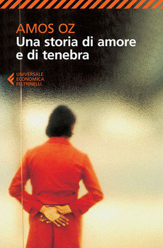 Una storia di amore e di tenebra - Amos Oz