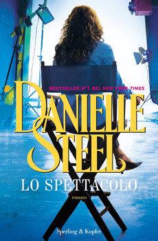 Lo spettacolo - Danielle Steel
