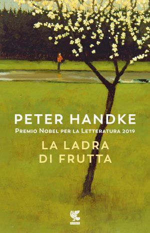 La ladra di frutta - Peter Handke