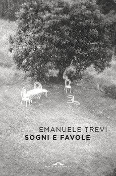 Sogni e favole - Emanuele Trevi