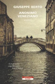 Anonimo veneziano - Giuseppe Berto