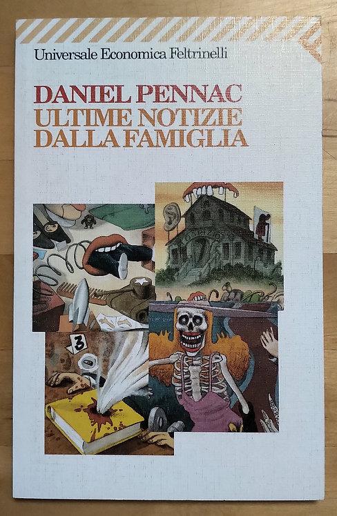 Ultime notizie dalla famiglia - Daniel Pennac