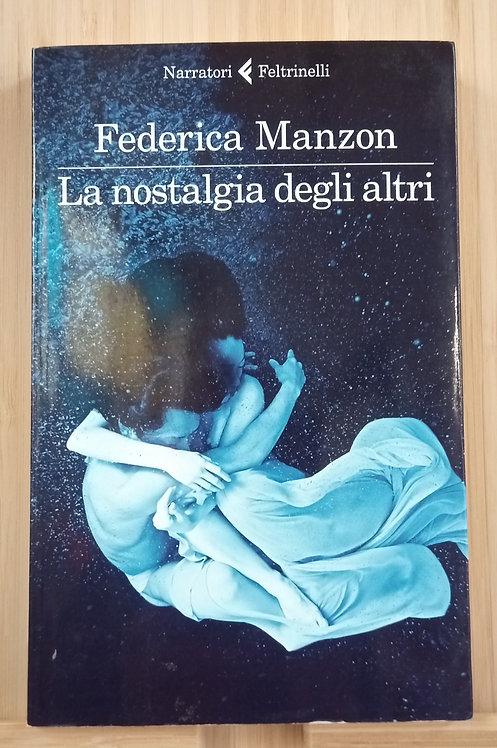 La nostalgia degli altri - Federica Manzon