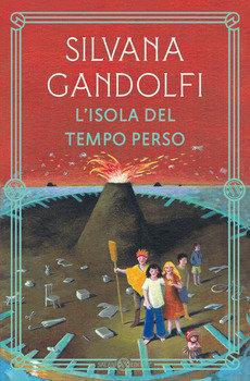 L'isola del tempo perso - Silvana Gandolfi