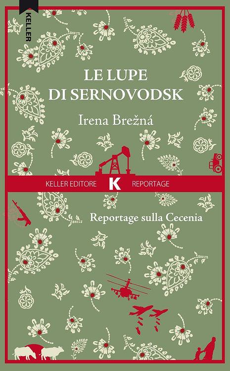Le lupe di Sernovodsk - Irena Brezna