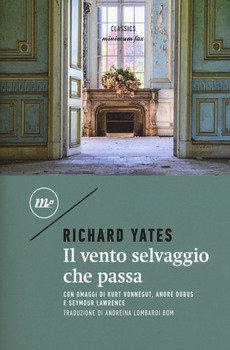 Il vento selvaggio che passa - Richard Yates