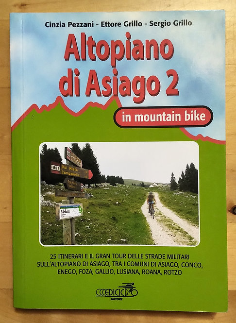 Altopiano di Asiago in mountain bike - volume 2