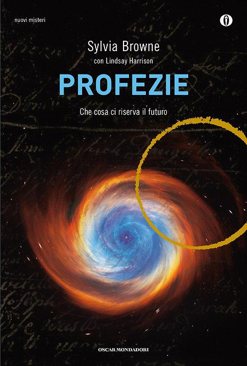 Profezie. Che cosa ci riserva il futuro - Sylvia Browne