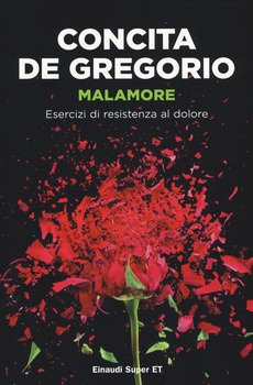 Malamore - Concita De Gregorio