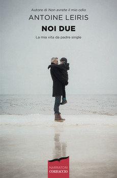 Noi due - Antoine Leiris