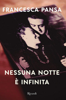 Nessuna notte è infinita - Francesca Pansa