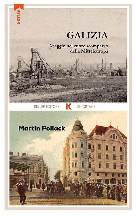 Galizia - Martin Pollack