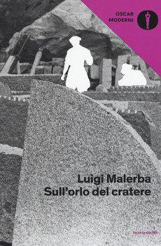 Sull'orlo del cratere - Luigi Malerba