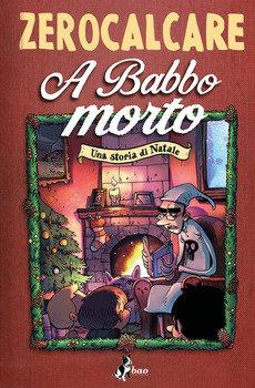 A Babbo morto - Zerocalcare