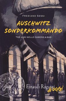 Auschwitz Sonderkommando - Frediano Sessi
