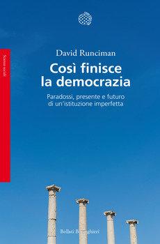 Così finisce la democrazia - David Runciman
