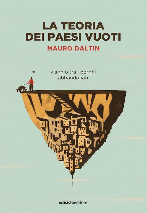 La teoria dei paesi vuoti - Mauro Daltin