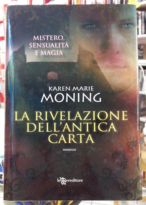 La rivelazione dell'antica carta - Karen M. Moning