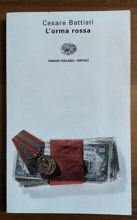 L'orma rossa - Cesare Battisti