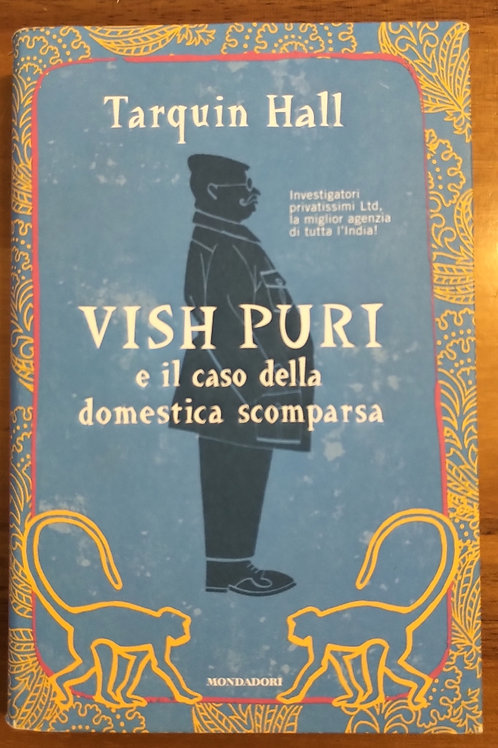 Vish Puri e il caso della domestica scomparsa - Tarquin Hall