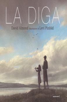 La diga - David Almond